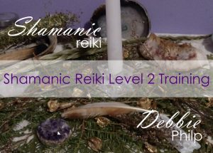 Shamanic Reiki Level 2