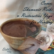 Cacao Shamanic Reiki and Restorative Yoga for Healing
