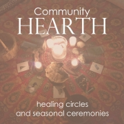 Community Hearth Healing Circles and Seasonal Ceremonies