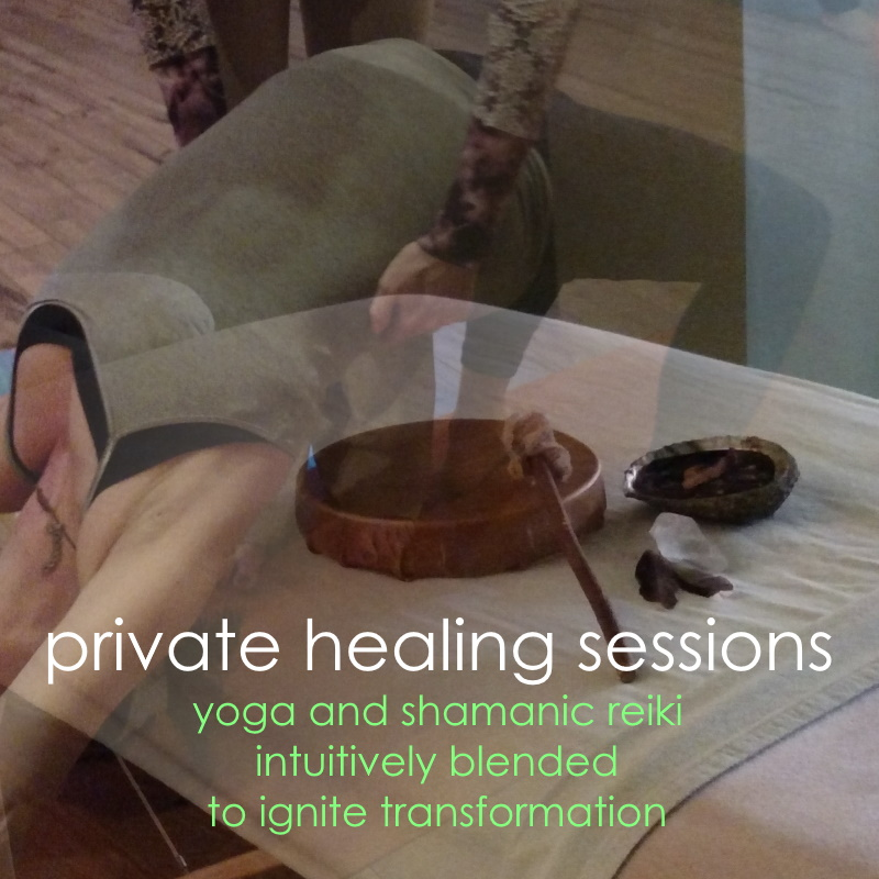 Private Healing Sessions - yoga and shamanic reiki intuitively blended